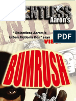 Bumrush (Excerpt) A CRIME FICTION NOVEL FROM RELENTLESS AARON