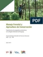 Expereincias en Agricultura de Conservacion y Manejo Forestal
