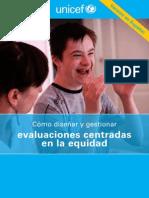 Cómo diseñar y gestionar evaluaciones centradas en la equidad, UNICEF