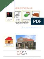 Habitaciones principales de la casa