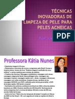 Palestra Oficial Estudo da Acne Vulgar Kátia Nunes