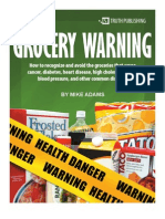 Grocery Warning the Seven Most Dangerous Ingredients in Conventional Foods