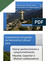 O investimento em Cultura como instrumento de gestão nas Organizações