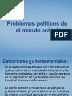 Problemas políticos de el mundo actual