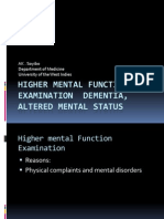 Higher Mental Function Examination Dementia, Altered Mental