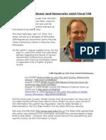 Minnesota Republicans and Democrats Resist Fiscal Tar 04162012