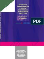 Autonomia Administracao e Gestao Das Escolas Portuguesas 1974 1999 Continuidade e Rupturas