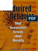 Hardwired Behavior - What Neuroscience Reveals About Behaviour