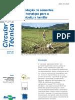 PRODUÇÃO DE SEMENTES DE HORTALIÇAS PARA AGRICULTURA FAMILIAR