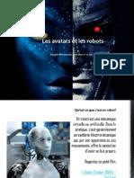 Les Avatars Et Les Robots