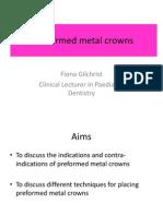 Preformed Metal Crown 16-1