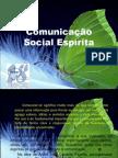 Comunicacao Social Espirita