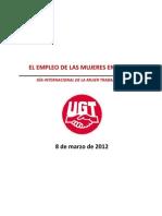 Informe 8 de Marzo 2012 El Empleo de Las Mujeres en Cifras