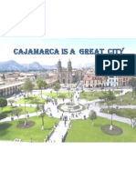 Cajamarca is a Great City