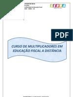 CURSO DE MULTIPLICADORES DE EDUCAÇÃO FISCAL A DISTANCIA