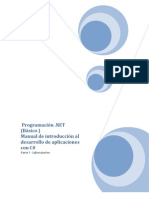 Programación .NET (Básico) – Manual de introducción al desarrollo de aplicaciones con C# - Parte I - Laboratorios