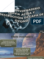 Efecto Invernadero, Lluvia Acida y Destruccion Capa de Ozono