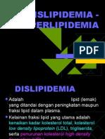 DISLIPIDEMIA - HIPERLIPIDEMIA