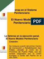 La Defensa en El Sistema rio - VI- Nuevo Modelo rio