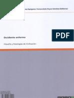 Luis Sáez Rueda/otros, Occidente enfermo. Filosofía y patologías de civilización, GRIN Verlag, München, 2011