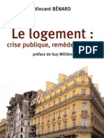 Vincent Benard - Le Logement - Crise Publique, Remedes Prives