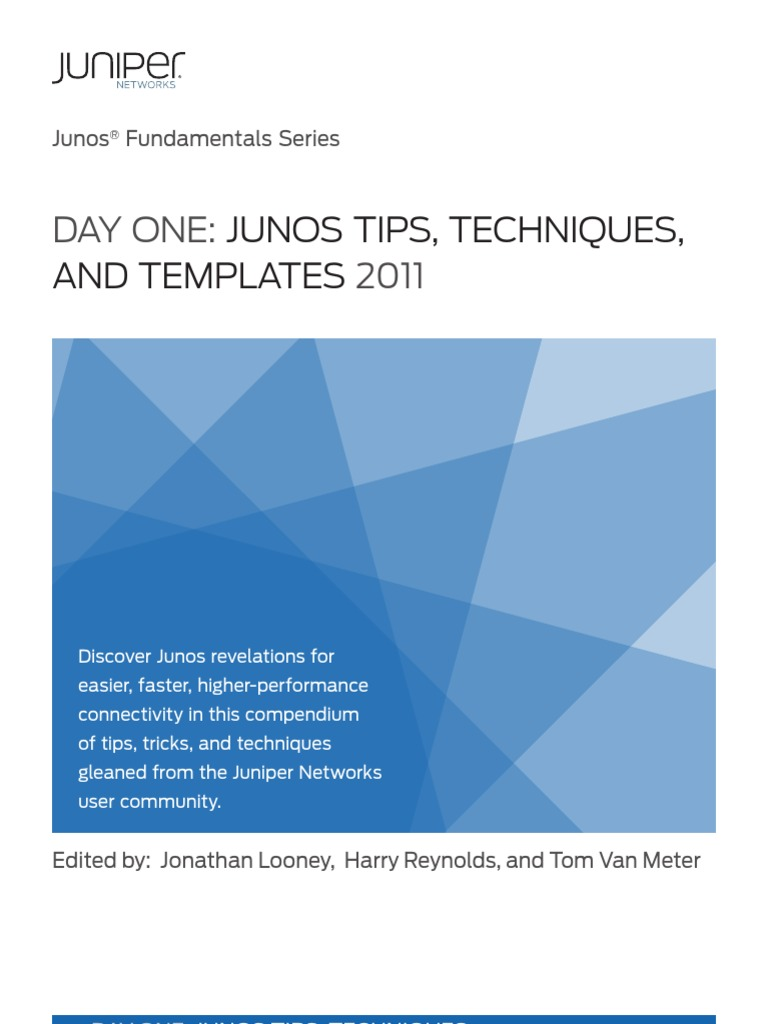 Day One - Junos Tips, Techniques | Routing | Command Line