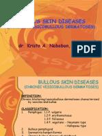 Bullous Skin Diseases