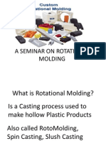 Copy of Rotational Molding