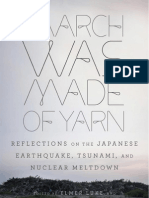 85076821 March Was Made of Yarn Reflections on the Japanese Earthquake Tsunami and Nuclear Meltdown Edited by Elmer Luke and David Karashima Excerpt