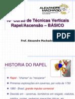 10° Curso de Tecnicas Verticais - Rapel e Ascensão - Básico -  2008