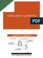 Como Usar o Luximetro
