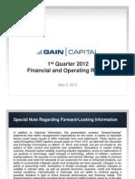 Gain Capital Q1 2012 Earnings Presentation