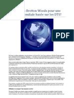 Un nouveau Bretton Woods pour une monnaie mondiale basée sur les DTS