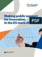 Making public support for innovation in the EU more effective(Eng)/ Haciendo que el soporte público para la innovación sea más efectivo en la Unión Europea (Ing)/ Berrikuntzarako sostengu publikoa eraginkorragoa egiten Europar Batasunean(Ing)