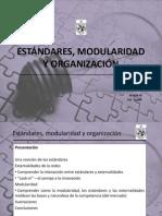 Estandares, modularidad y organizacion