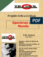 Operarias Do Mundo - Slides Professora Socorro Maciel