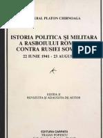 Istoria Politica Si Militara a Razboiului Romaniei Contra Rusiei Sovietice - General Platon Chirnoaga -1987