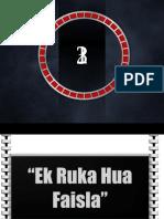 Ek Ruka Hua Faisla