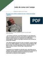 Homem é Tirado de Coma Com 'Campo tico - Medicina Preventiva - Curas Naturais