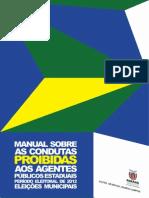 Manual Lei Eleitoral - Condutas Proibidas
