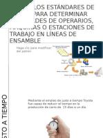 Equipo 5 Uso de los Estándares de tiempo para determinar cantidades de operarios, maquinas, o estaciones de trabajo en líneas de ensamble