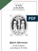 Lent Quiet Day - St John's Passion