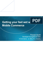 Praveen Alavilli - Getting Your Feet Wet With Mobile Commerce