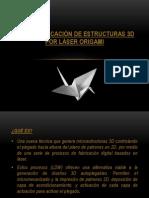 Microfabricación de estructuras 3D por láser origami