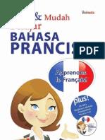 Cepat dan Mudah Belajar Bahasa Perancis Oleh Julie Medikawati SS. MM Ok