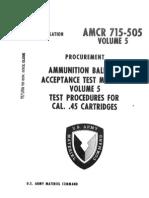 Ammunition Ballistic Acceptance Test Methods for 45 Auto