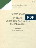 Exposicao Viajantes Estrangeiros No Brasil