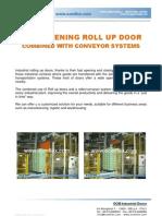 High speed roll-up Door for Conveyor