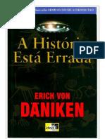 Erich Von Daniken - A Historia Esta Errada