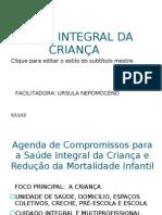 Enfermagem e a Sac3bade Integral Da Crianc3a7a Slides